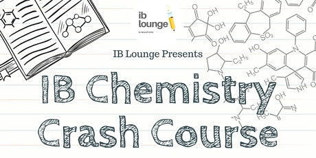 IB Chemistry Crash Course (HL) - Online/F2F tickets
