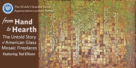 FROM HAND TO HEARTH: THE UNTOLD STORY OF AMERICAN GLASS MOSAIC FIREPLACES tickets