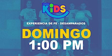 Experiencia de Fe  Kids 1:00pm entradas
