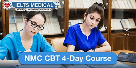 NMC CBT UK Review and Training includes CBT Materials - 4 day course tickets