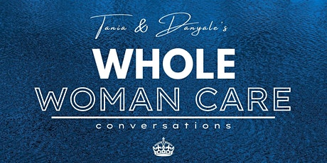 Whole Woman Conversation Series:   Legacy Planning tickets