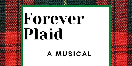 Forever Plaid - The Musical tickets