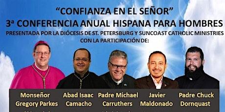 """""""Confianza en el Señor"""" - Tercera conferencia anual hispana para hombres tickets"""