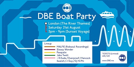 DBE London Boat Party / Saturday 21st August tickets