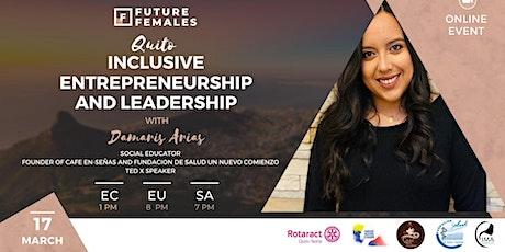 Inclusive entrepreneurship and leadership l Future Females Quito Tickets