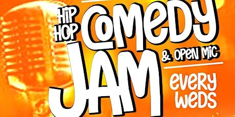 Hip Hop Comedy Jam & Open Mic tickets