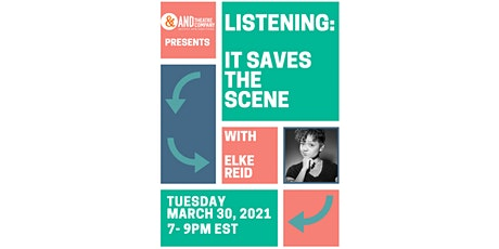 Virtual ANDU Improv Workshop - Listening: It Saves the Scene with Elke Reid tickets
