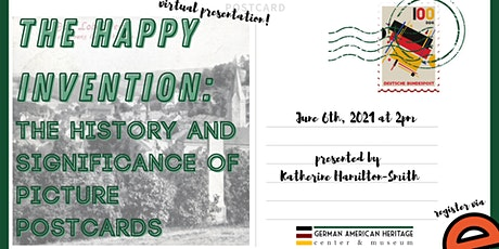 The Happy Invention: The History and Significance of Picture Postcards tickets