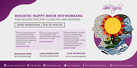 Networker Holistic Happy Hour  Healers, Psychics, Coaches,  Intuitives tickets