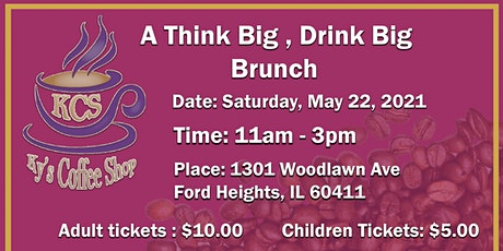 A Think Big, Drink Big Brunch Event tickets