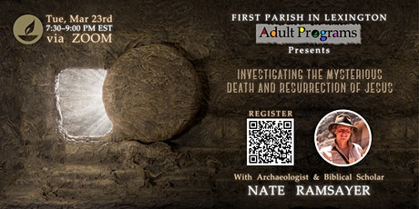 Nate Ramsayer - Investigating the Mysterious Death & Resurrection of Jesus tickets
