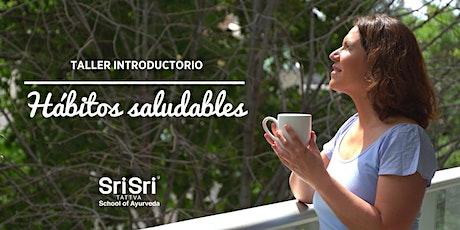 """Taller Introductorio """"Hábitos Saludables"""" entradas"""