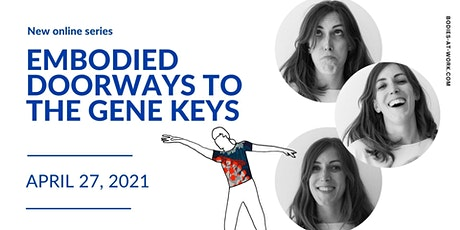 Embodied Doorways to the Gene Keys tickets