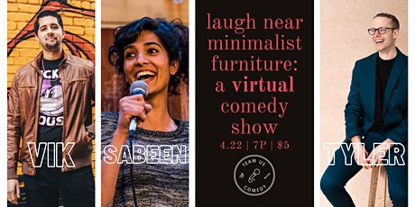 Laugh Near Minimalist Furniture: A VIRTUAL Comedy Show tickets