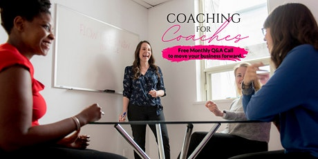 Copy of How To Build A Thriving, Profitable Coaching Business tickets