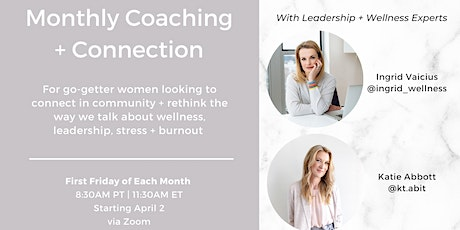 Monthly Coaching + Connection | Women. Work. Wellbeing. tickets