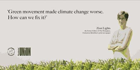 The Green Movement made climate change worse. How can we can fix it? tickets