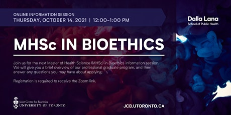 MHSc in Bioethics Information Session (October 2021) tickets