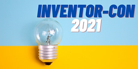 Inventor-Con '21 tickets