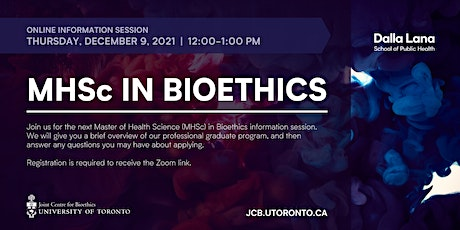 MHSc in Bioethics Information Session (December 2021) tickets