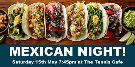 Mexican Supper Night tickets