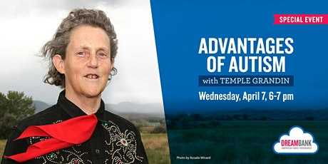 Advantages of Autism with Temple Grandin tickets