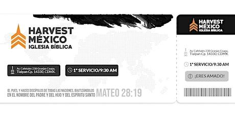 """SAI de Adoración 9:30am  """"HARVEST MÉXICO"""" tickets"""
