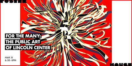 For the Many: The Public Art of Lincoln Center tickets
