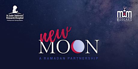 New Moon: Virtual Iftar Extravaganza!! tickets