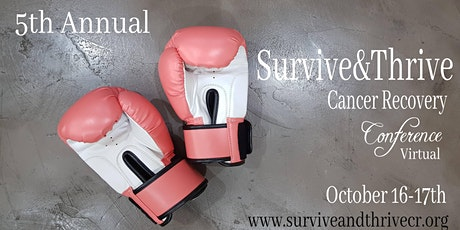 5th Annual Survive & Thrive Cancer Recovery Conference (Virtual) tickets
