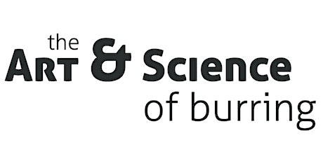 Were Are We Now and Where Are We Headed?  The Art  and  Science of Burring tickets