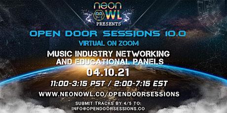 Neon Owl Presents: Open Door Sessions 10.0 - VIRTUAL ON ZOOM tickets