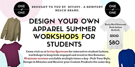 My1of1 Design Your Own Apparel Summer Workshop tickets