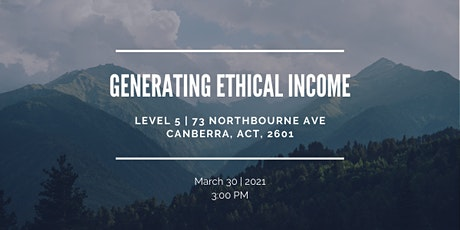 Generating Ethical Income | CANBERRA tickets