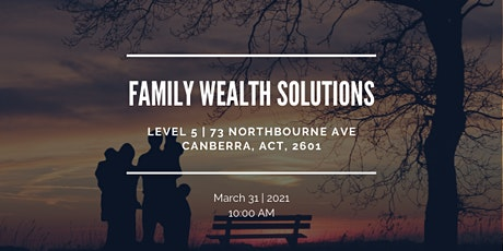 Family Wealth Solutions | CANBERRA tickets