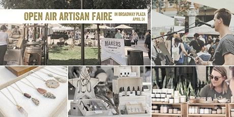 Open Air Artisan Faire | Makers Market - Broadway Plaza tickets
