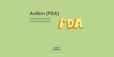 Autism (PDA) - A professional and parent perspective tickets