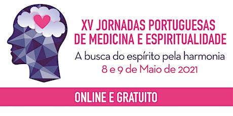 XV Jornadas Portuguesas de Medicina e Espiritualidade bilhetes