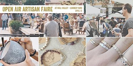 Open Air Artisan Faire | Makers Market - Mill Valley tickets