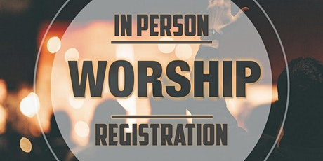 Sunday Morning In Person Worship Services tickets