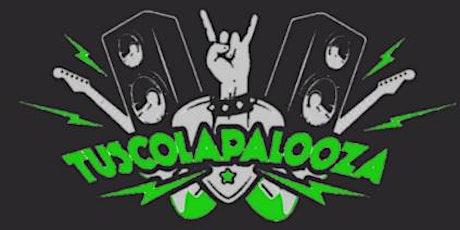 Tuscolapalooza 2021 tickets