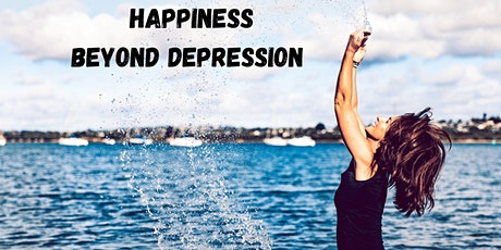HAPPINESS BEYOND DEPRESSION tickets