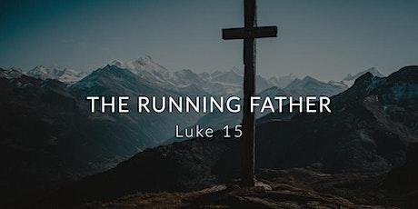 Luke 15: The Running Father tickets