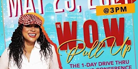 W.O.W PULL UP! 2021 tickets