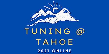 Tuning @ Tahoe 2021 - ONLINE tickets