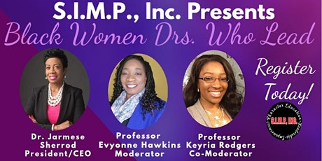 Black Women Drs. Who Lead: Normalizing Doctorate Degrees for Minorities tickets