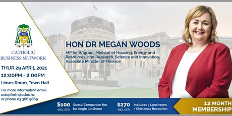 Catholic Business Network - Hon Dr Megan Woods tickets