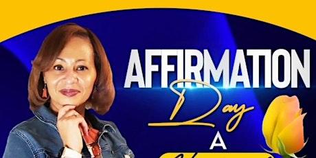 Affirmation Day - I Am Somebody tickets