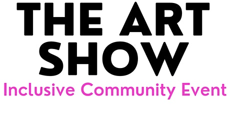 2021 Adelaide Art Show- Inclusive community event tickets