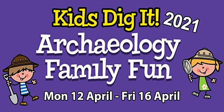 Archaeology Family Fun 2021 tickets
